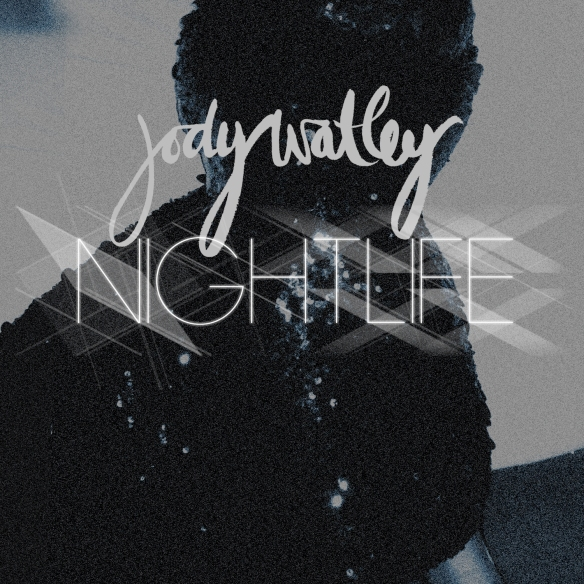 JodyWatley_NIGHTLIFE_SINGLECOVER_1