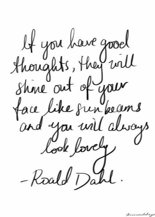 Roald Dahl Quotes | Official Jody Watley Website Getting Over Your Crush Quotes