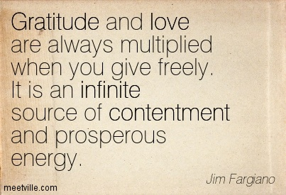 Quotation-Jim-Fargiano-gratitude-love-contentment-inspirational-infinite-happiness-Meetville-Quotes-17331