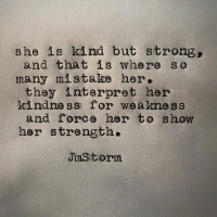 Thought of The Day. Don't Take Kindness for Weakness.
