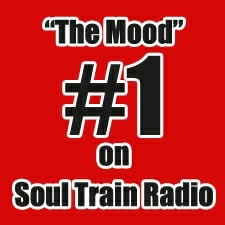 Number One The Mood Soul Train Radio