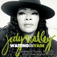Jody Watley. Waiting In Vain Single - New and Active Update.