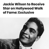 Soul Music Legend Jackie Wilson Set To Receive Posthumous Walk Of Fame Star