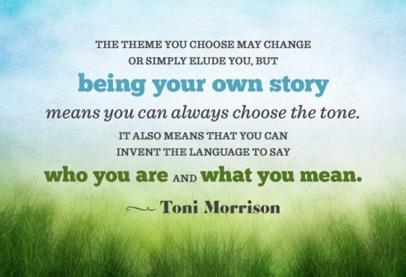 ToniMorrison_BeYourOwnStory_